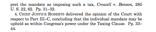 From the SCOTUS Syllabus, upholding mandate as tax